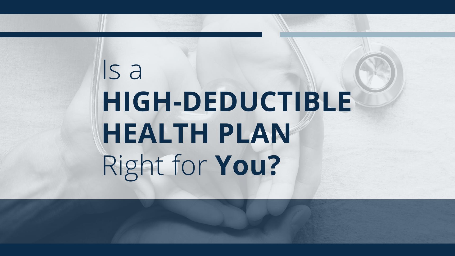 High Deductible Health Plan Robert Blakely Blakely Financial